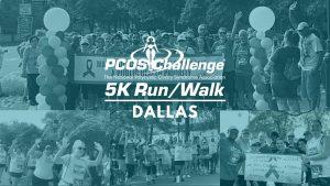 Dallas PCOS Walk 5K